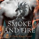 Smoke and Fire (Dark Kings #9)