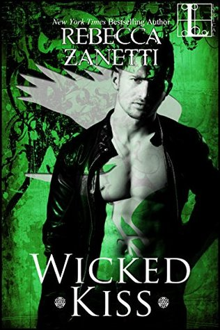 Kimberly Reviews Wicked Kiss By Rebecca Zanetti Books N Kisses